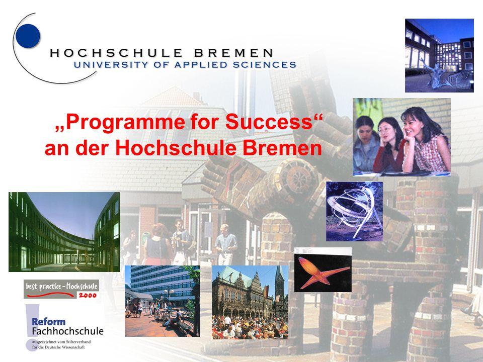 """2 """"Programme for Success an der Hochschule Bremen"""