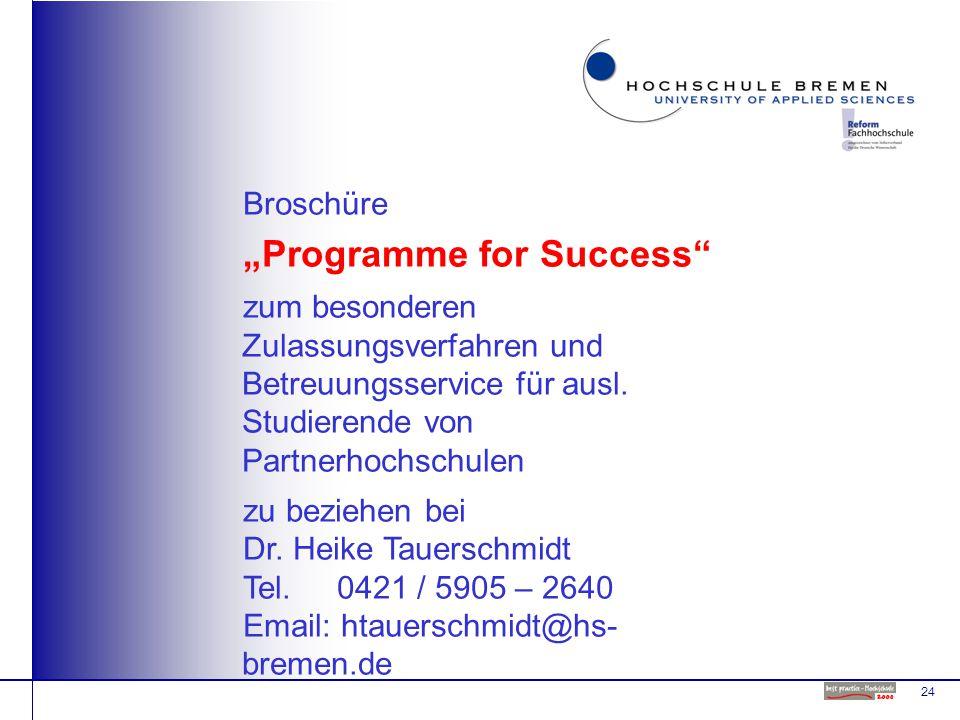 """24 Broschüre """"Programme for Success zum besonderen Zulassungsverfahren und Betreuungsservice für ausl."""