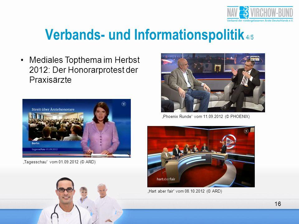 """""""Tagesschau"""" vom 01.09.2012 (© ARD) """"Phoenix Runde"""" vom 11.09.2012 (© PHOENIX) """"Hart aber fair"""" vom 08.10.2012 (© ARD) 16 Mediales Topthema im Herbst"""