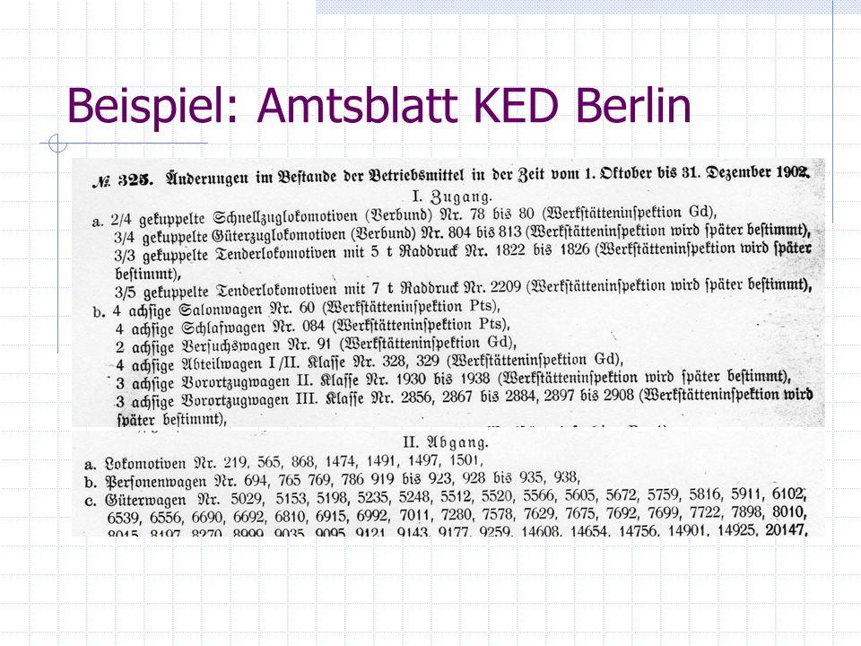 """Preußische Lokomotiven Primäre Quellen (3) """"Reichsstatistik Detaillierte Protokollierung der Veränderungen im Fahrzeugpark  Inklusive genauer technischer Daten  Aber ohne Fabriknummern Nur bis 1903 geführt."""