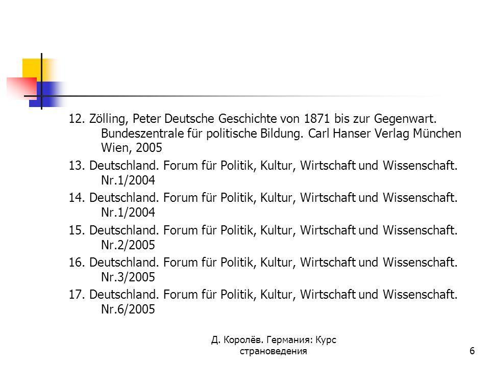 12. Zölling, Peter Deutsche Geschichte von 1871 bis zur Gegenwart.