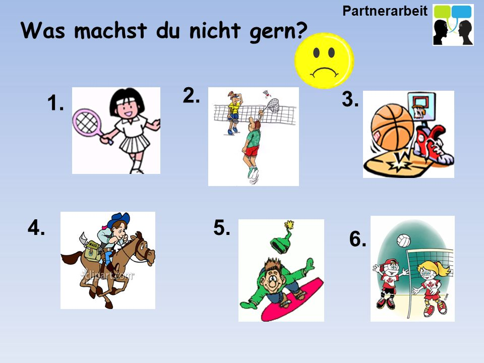 1. 2. 3. 4.5. 6. Partnerarbeit