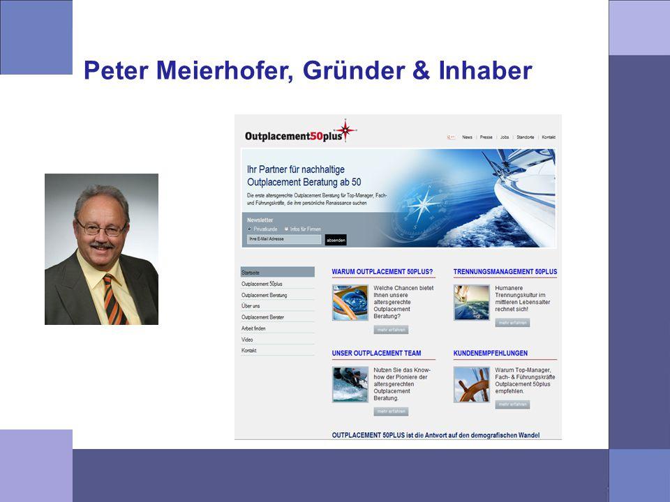 Peter Meierhofer, Gründer & Inhaber Peter Meierhofer, Firmengründer