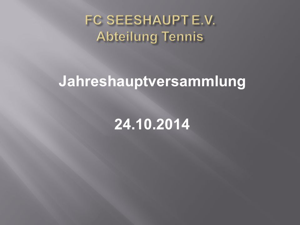 Jahreshauptversammlung 24.10.2014