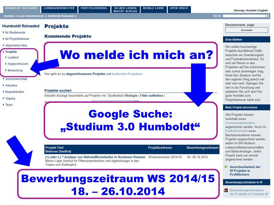 """W Wo melde ich mich an. Google Suche: """"Studium 3.0 Humboldt Bewerbungszeitraum WS 2014/15 18."""