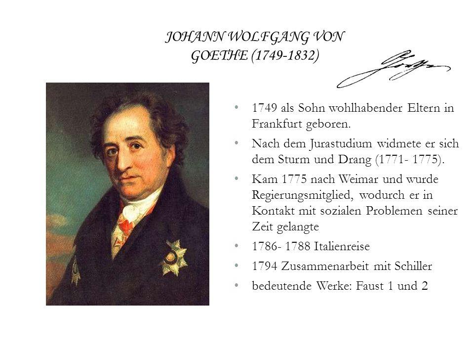 1749 als Sohn wohlhabender Eltern in Frankfurt geboren. Nach dem Jurastudium widmete er sich dem Sturm und Drang (1771- 1775). Kam 1775 nach Weimar un