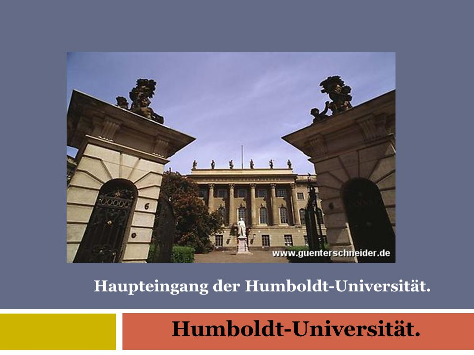 Humboldt-Universität. Haupteingang der Humboldt-Universität.