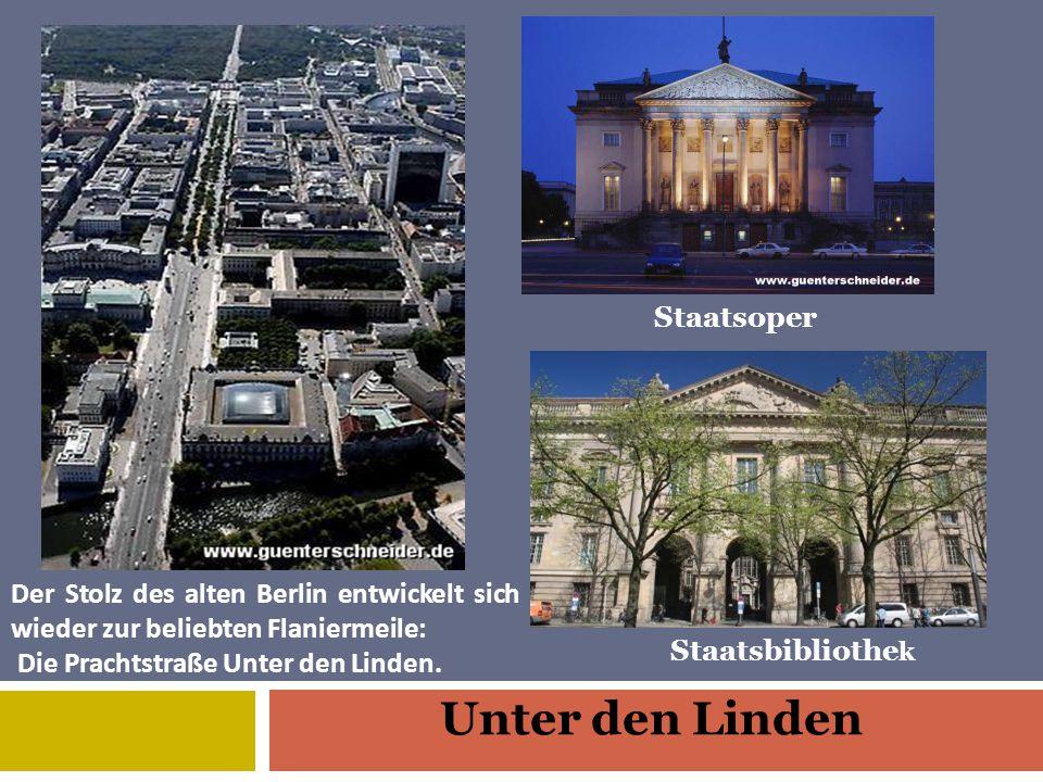 Der Stolz des alten Berlin entwickelt sich wieder zur beliebten Flaniermeile: Die Prachtstraße Unter den Linden.