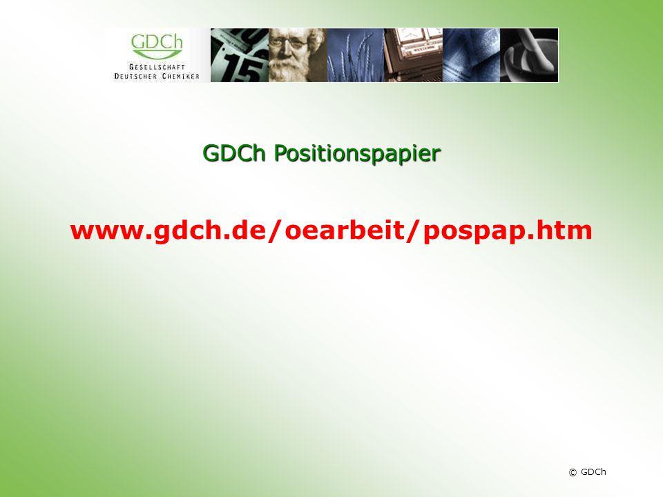 © GDCh GDCh Positionspapier www.gdch.de/oearbeit/pospap.htm