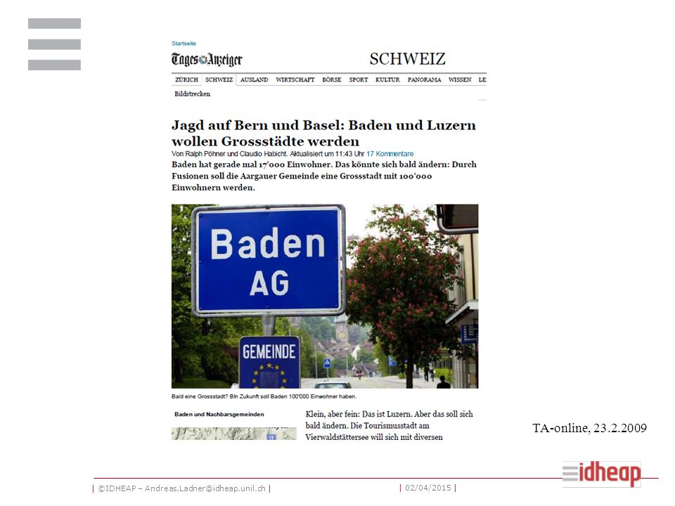 | ©IDHEAP – Andreas.Ladner@idheap.unil.ch | | 02/04/2015 | TA-online, 23.2.2009