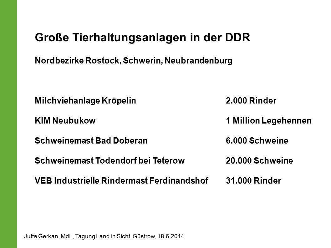 Große Tierhaltungsanlagen in der DDR Nordbezirke Rostock, Schwerin, Neubrandenburg Milchviehanlage Kröpelin 2.000 Rinder KIM Neubukow 1 Million Legehe