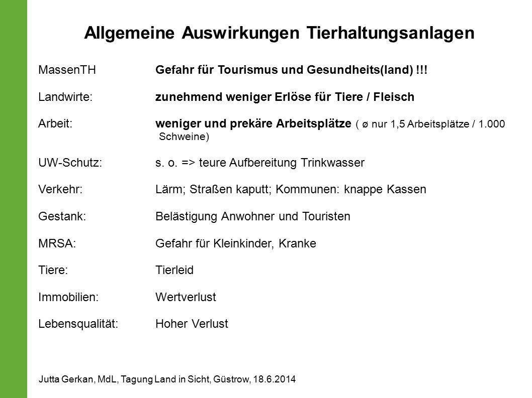 Allgemeine Auswirkungen Tierhaltungsanlagen MassenTHGefahr für Tourismus und Gesundheits(land) !!.