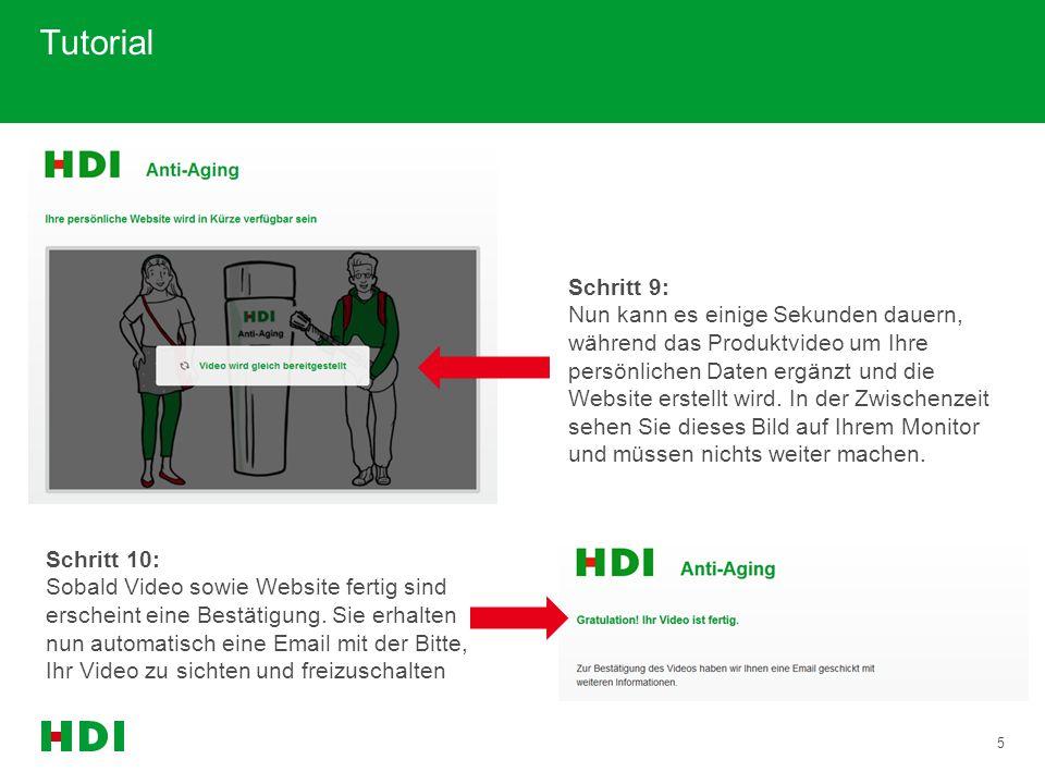 5 Tutorial Schritt 9: Nun kann es einige Sekunden dauern, während das Produktvideo um Ihre persönlichen Daten ergänzt und die Website erstellt wird. I
