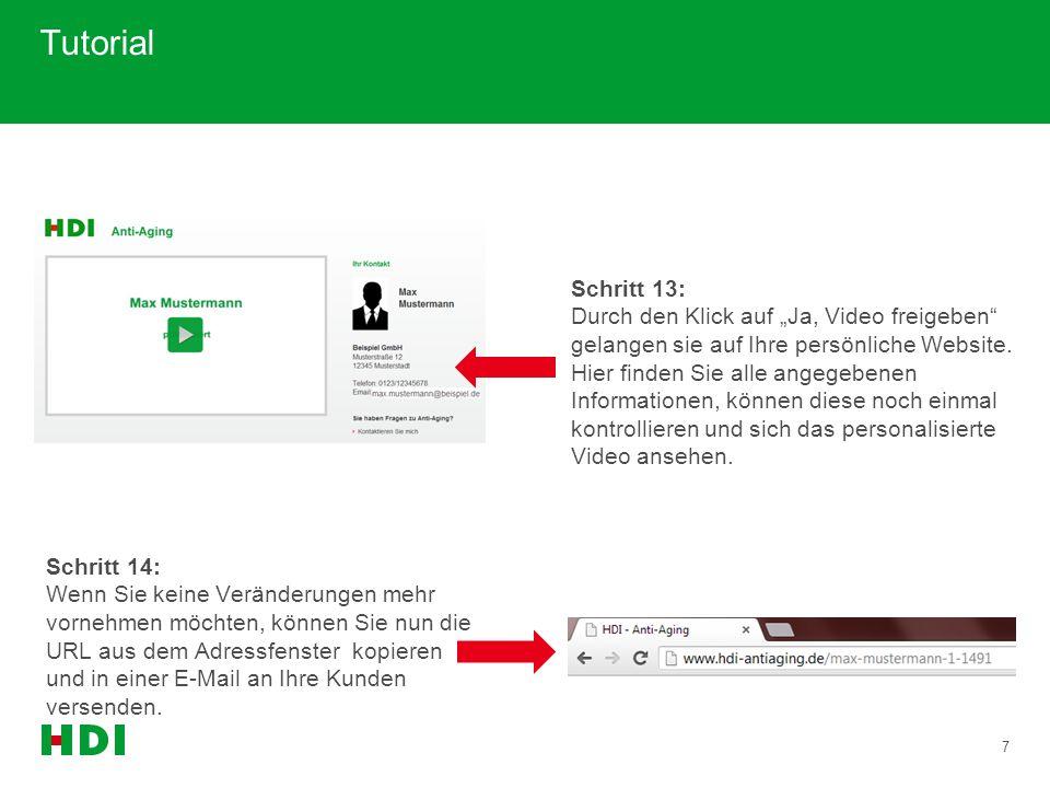 """7 Tutorial Schritt 13: Durch den Klick auf """"Ja, Video freigeben"""" gelangen sie auf Ihre persönliche Website. Hier finden Sie alle angegebenen Informati"""