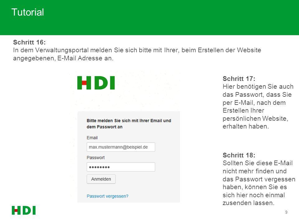 9 Tutorial Schritt 17: Hier benötigen Sie auch das Passwort, dass Sie per E-Mail, nach dem Erstellen Ihrer persönlichen Website, erhalten haben. Schri