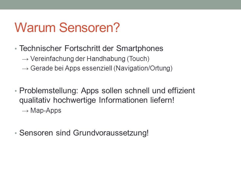 Warum Sensoren.