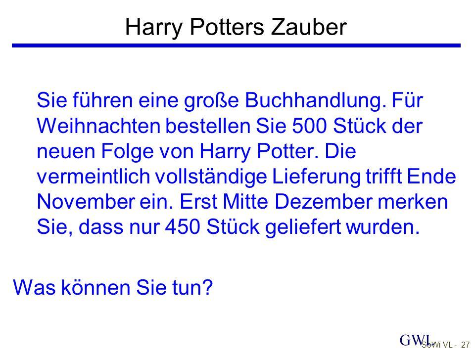 SoWi VL - 27 Harry Potters Zauber Sie führen eine große Buchhandlung.
