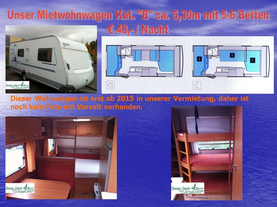 Dieser Wohnwagen ist erst ab 2015 in unserer Vermietung, daher ist noch kein Foto mit Vorzelt vorhanden.
