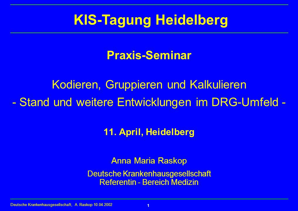 Deutsche Krankenhausgesellschaft, A.
