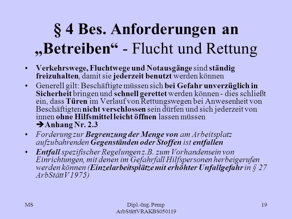 MSDipl.-Ing.Pemp ArbStättVRAKBS050119 19 § 4 Bes.