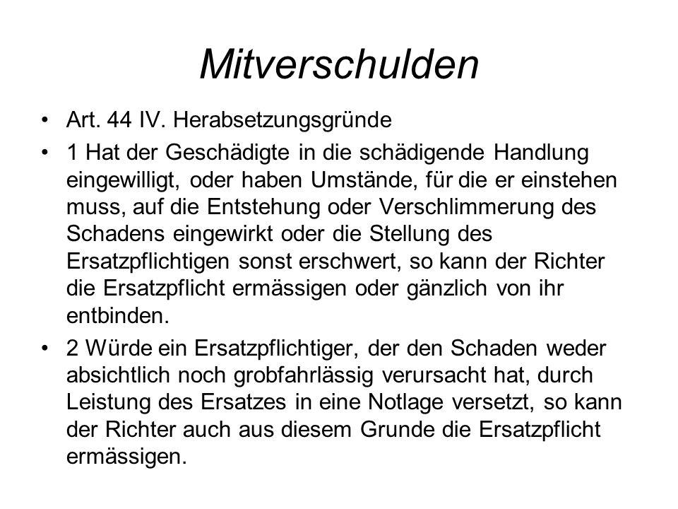 Mitverschulden Art. 44 IV.