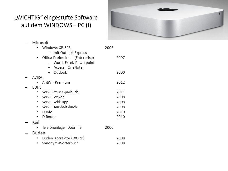 """""""WICHTIG"""" eingestufte Software auf dem WINDOWS – PC (I) – Microsoft Windows XP, SP32006 – mit Outlook Express Office Professional (Enterprise)2007 – W"""