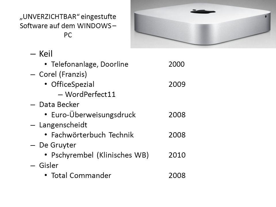 """""""UNVERZICHTBAR"""" eingestufte Software auf dem WINDOWS – PC – Keil Telefonanlage, Doorline2000 – Corel (Franzis) OfficeSpezial2009 – WordPerfect11 – Dat"""