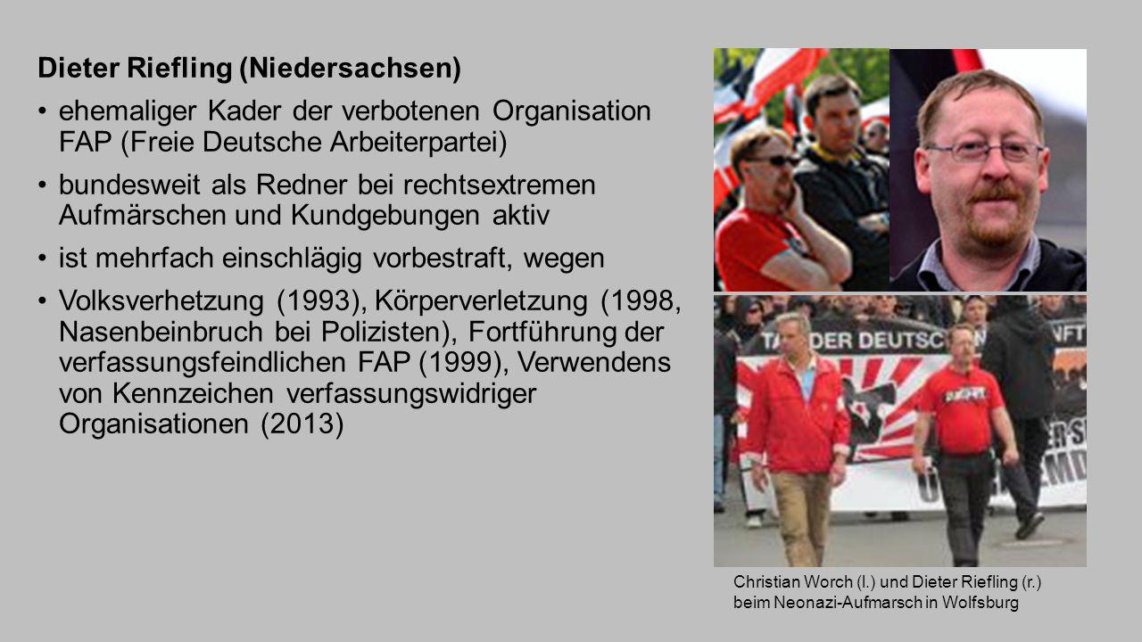Dieter Riefling (Niedersachsen) ehemaliger Kader der verbotenen Organisation FAP (Freie Deutsche Arbeiterpartei) bundesweit als Redner bei rechtsextre
