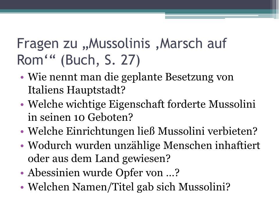 """Fragen zu """"Mussolinis 'Marsch auf Rom' (Buch, S."""
