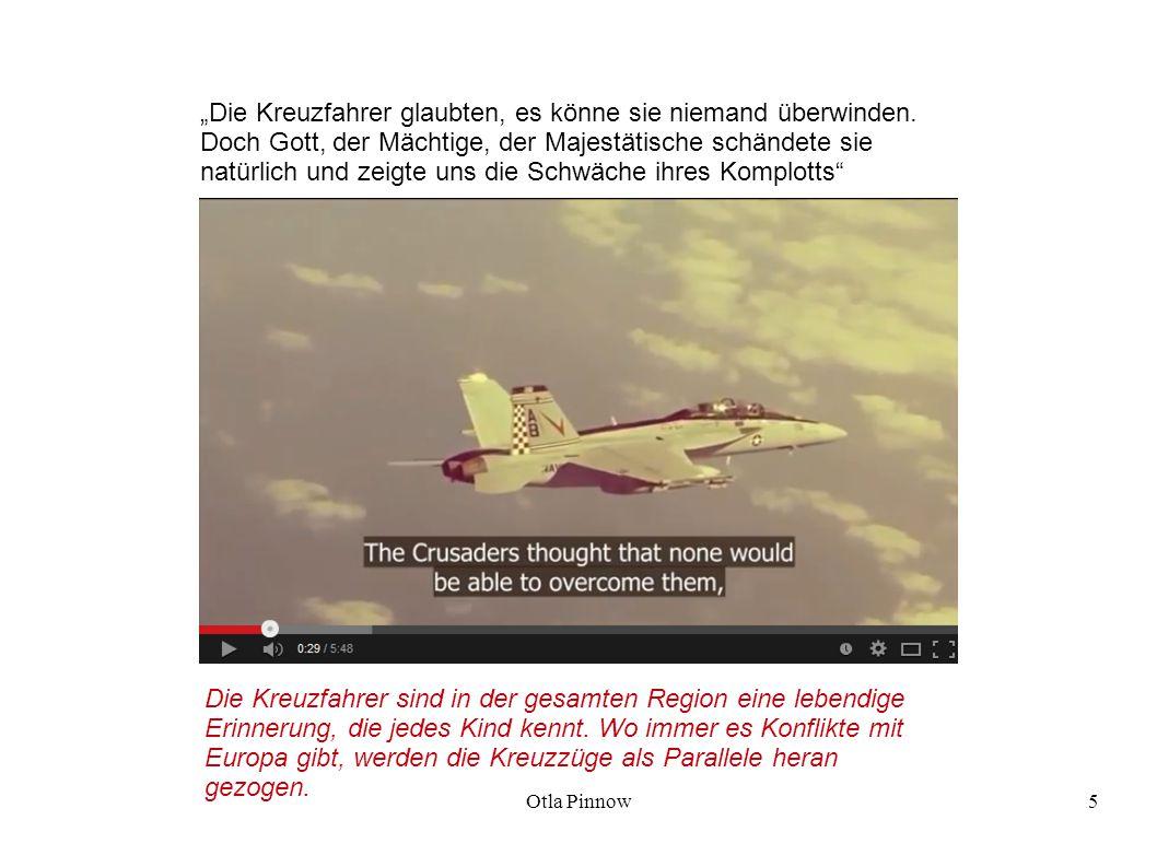 """Otla Pinnow6 """"Die Flamme des Heiligen Krieges war entfacht, der Kreuzzug war zusammen gebrochen und der Islamische Staat war gegründet."""