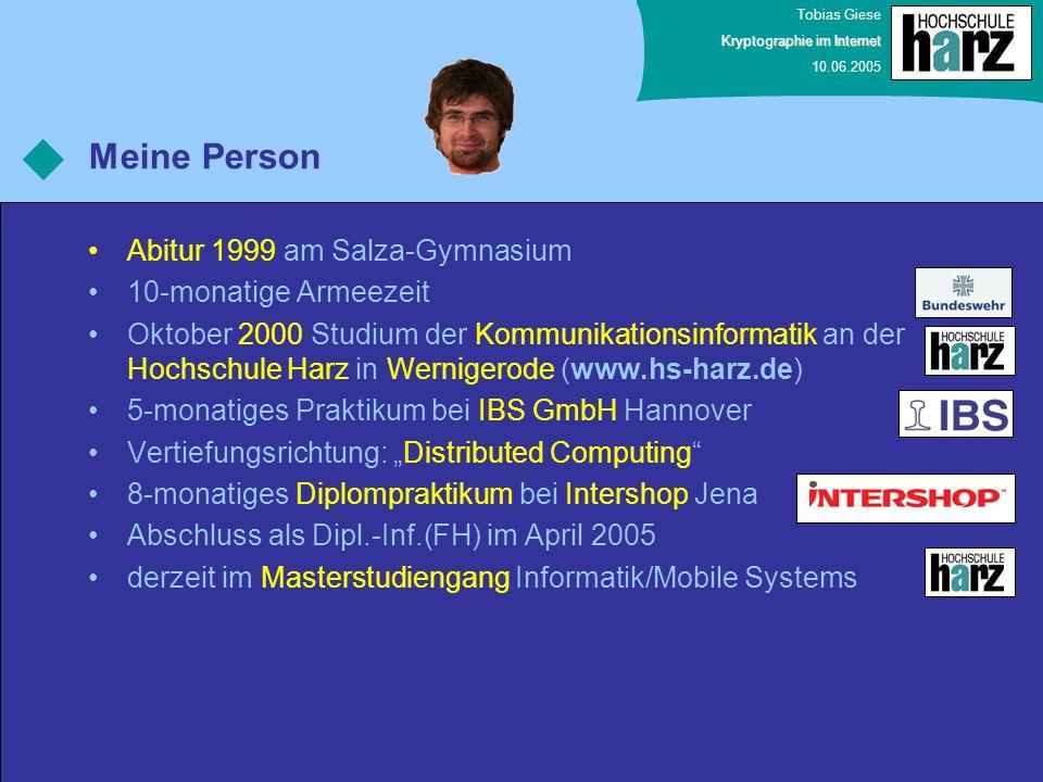 Tobias Giese Kryptographie im Internet 10.06.2005 Zertifikatshierarchien  Signatur des Zertifikats führt zu Zertifikatshierarchien Nutzername Name der CA 2 1 Daten des Zertifikats: Name öffentlicher Schlüssel Gültigkeitsangaben verwendete Signatur- und Hashalgorithmen 3.) Nutzer-Ebene 1.) Wurzel- ZS-Ebene (RegTP) 2.) ZS-Ebene Signatur