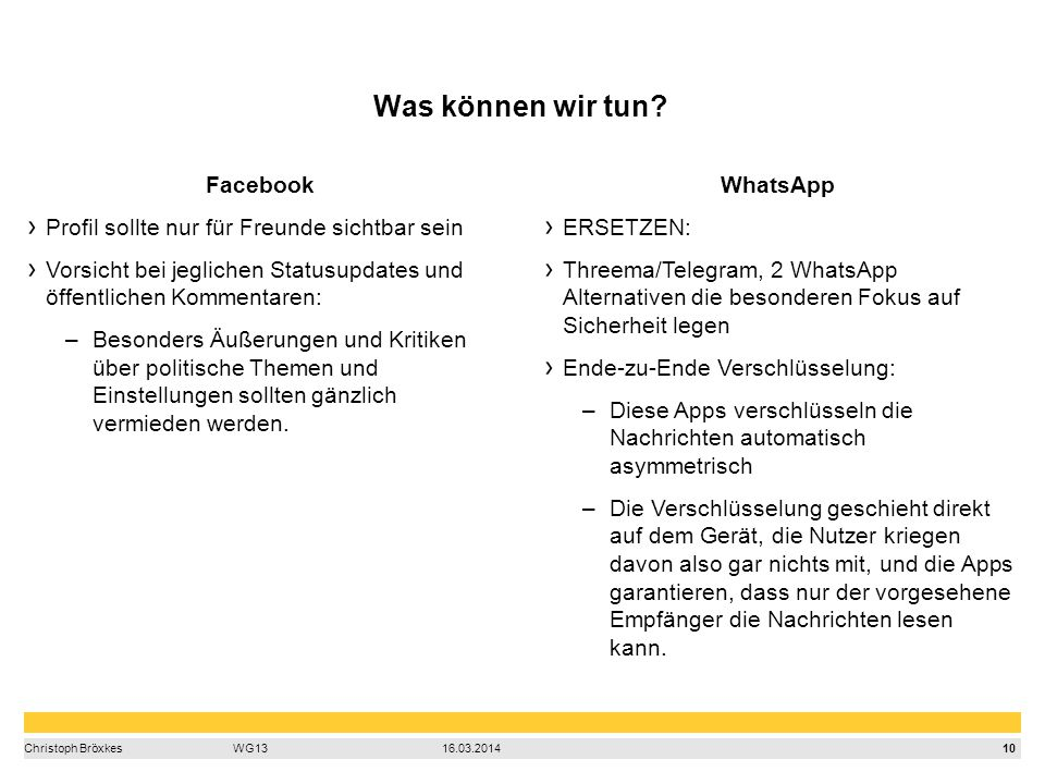 10 Christoph BröxkesWG1316.03.2014 Was können wir tun.