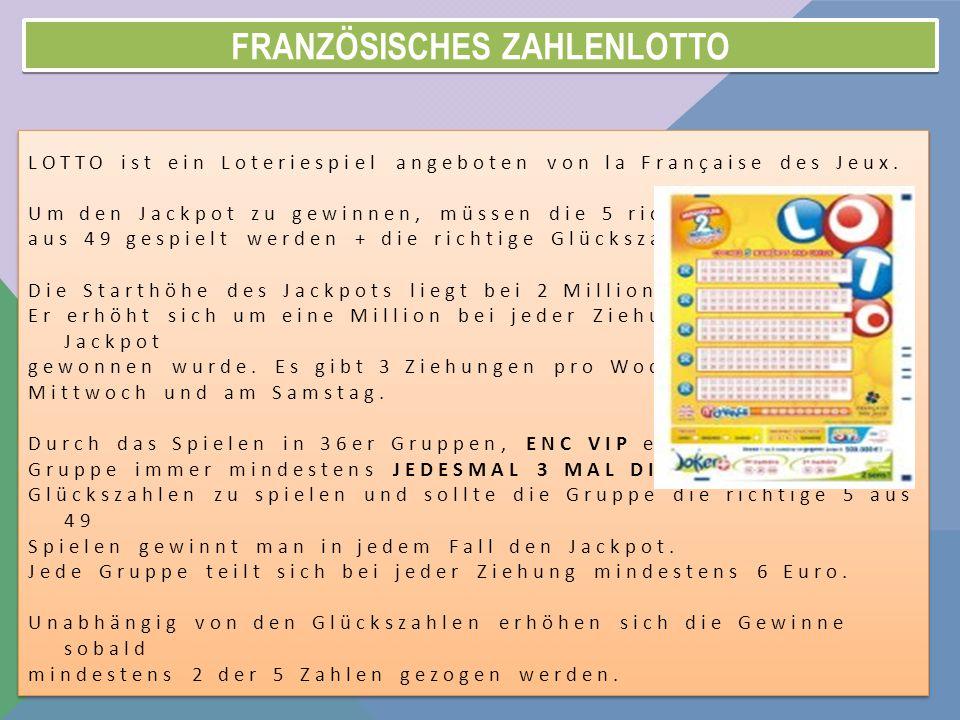 FRANZÖSISCHES ZAHLENLOTTO LOTTO ist ein Loteriespiel angeboten von la Française des Jeux.