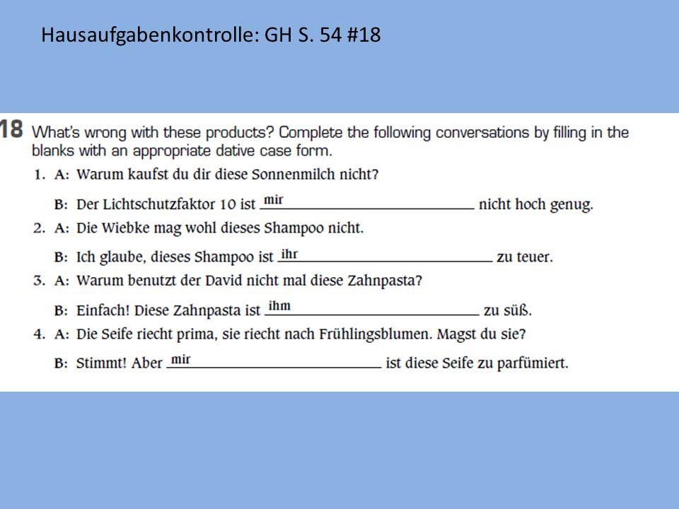 Hausaufgabenkontrolle: GH S. 54 #18