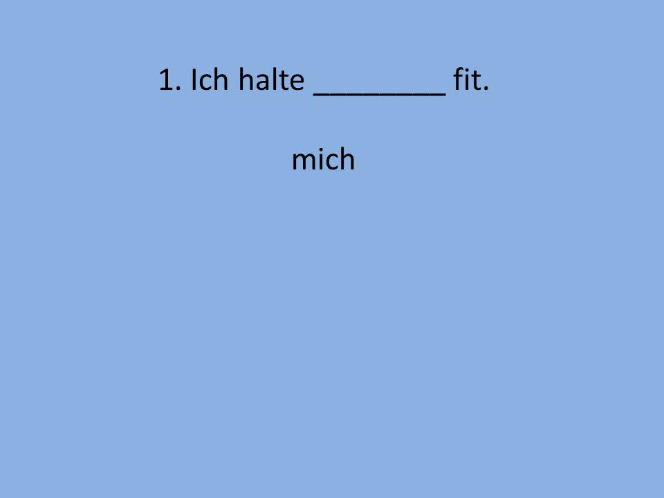 20. Berlin appeals to my mother. (My mother likes Berlin.) Berlin gefällt meiner Mutter.
