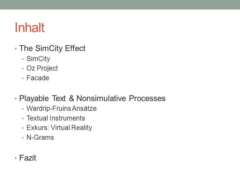 The SimCity Effect Prägnantes Beispiel: Facade Keywords: Beats & JDBs (joint dialogue beats) Beat besteht aus 10-100 JDBs JDB besteht aus 1-5 verschiedenen Dialogzeilen (individuell auf Aktion des Spielers basierend) Problem: 30% der produzierten Aktionen waren nicht zufriedenstellend → dennoch Erkenntnis wichtig.