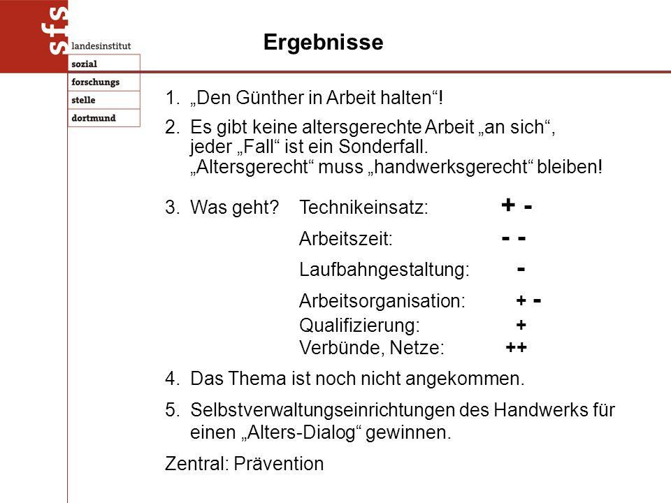 """1.""""Den Günther in Arbeit halten ."""