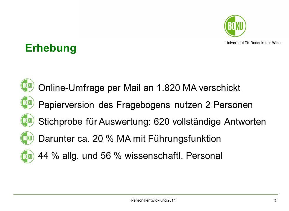 Universität für Bodenkultur Wien Personalentwicklung 2014 3 Erhebung 1.