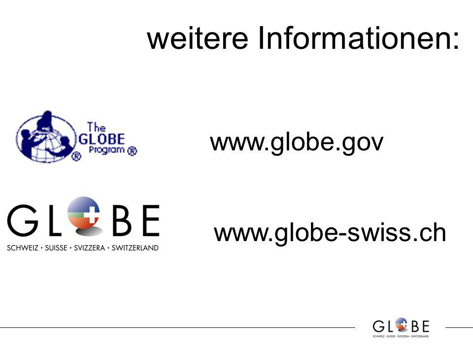 weitere Informationen: www.globe-swiss.ch www.globe.gov