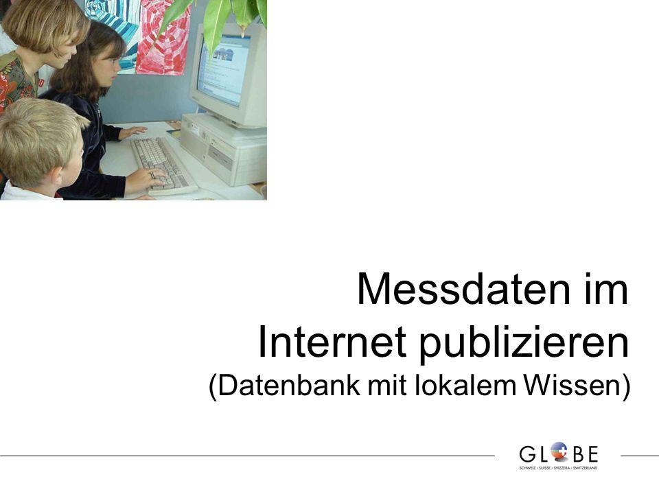 Messdaten im Internet publizieren (Datenbank mit lokalem Wissen)