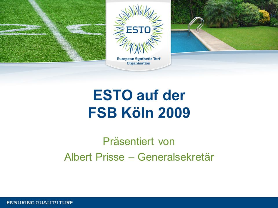 ESTO auf der FSB Köln 2009 Präsentiert von Albert Prisse – Generalsekretär