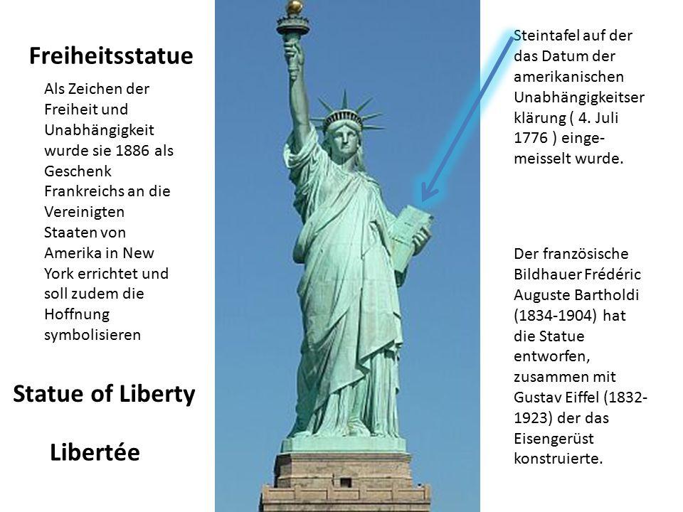 Freiheitsstatue Statue of Liberty Libertée Steintafel auf der das Datum der amerikanischen Unabhängigkeitser klärung ( 4. Juli 1776 ) einge- meisselt