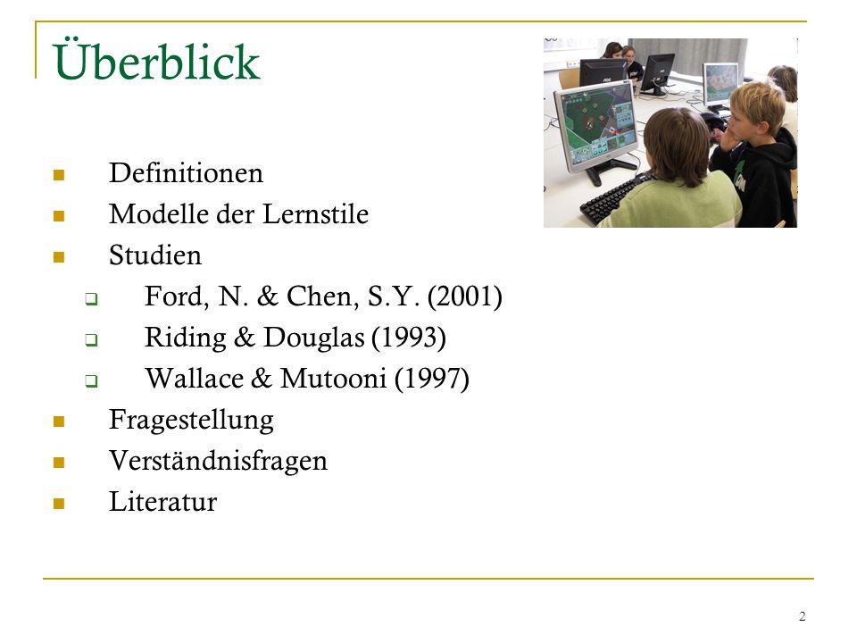 2 Überblick Definitionen Modelle der Lernstile Studien  Ford, N.