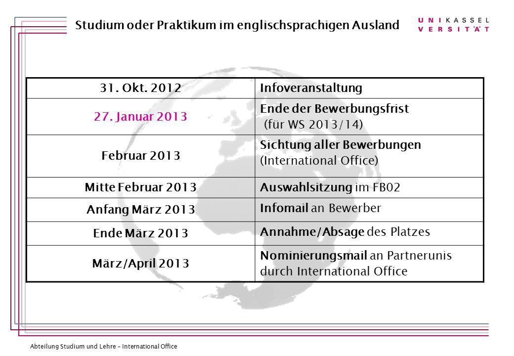 Abteilung Studium und Lehre – International Office Studium oder Praktikum im englischsprachigen Ausland 31.