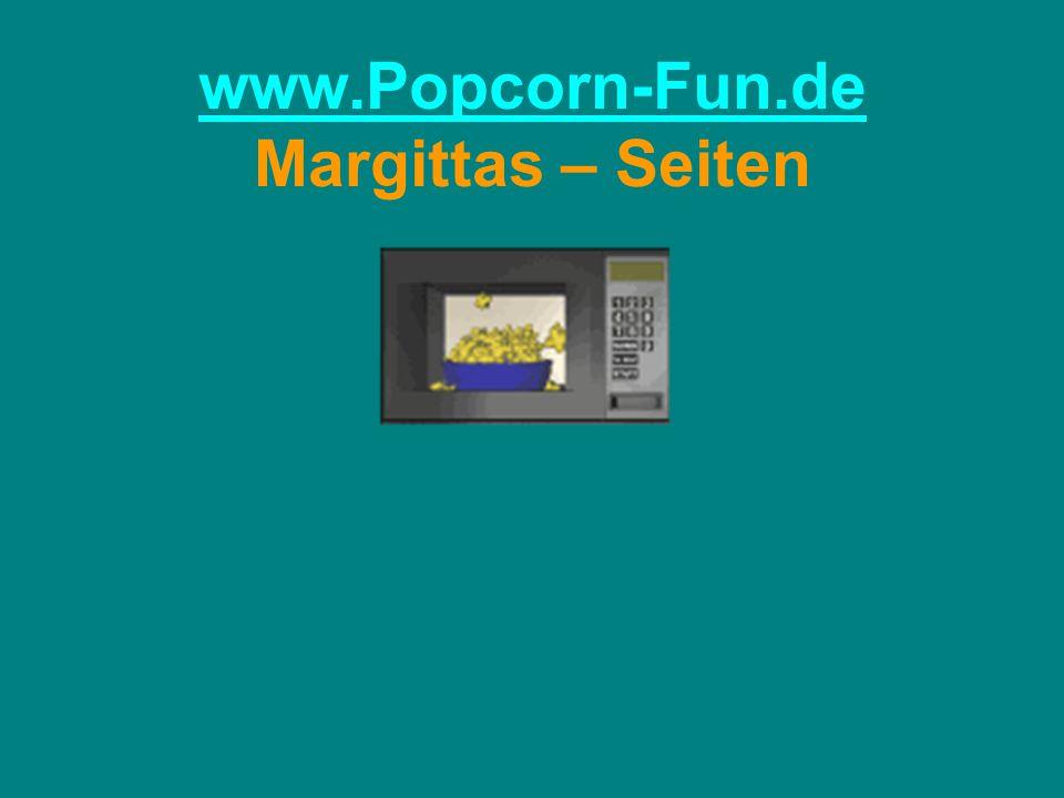 www.Popcorn-Fun.de www.Popcorn-Fun.de Margittas – Seiten