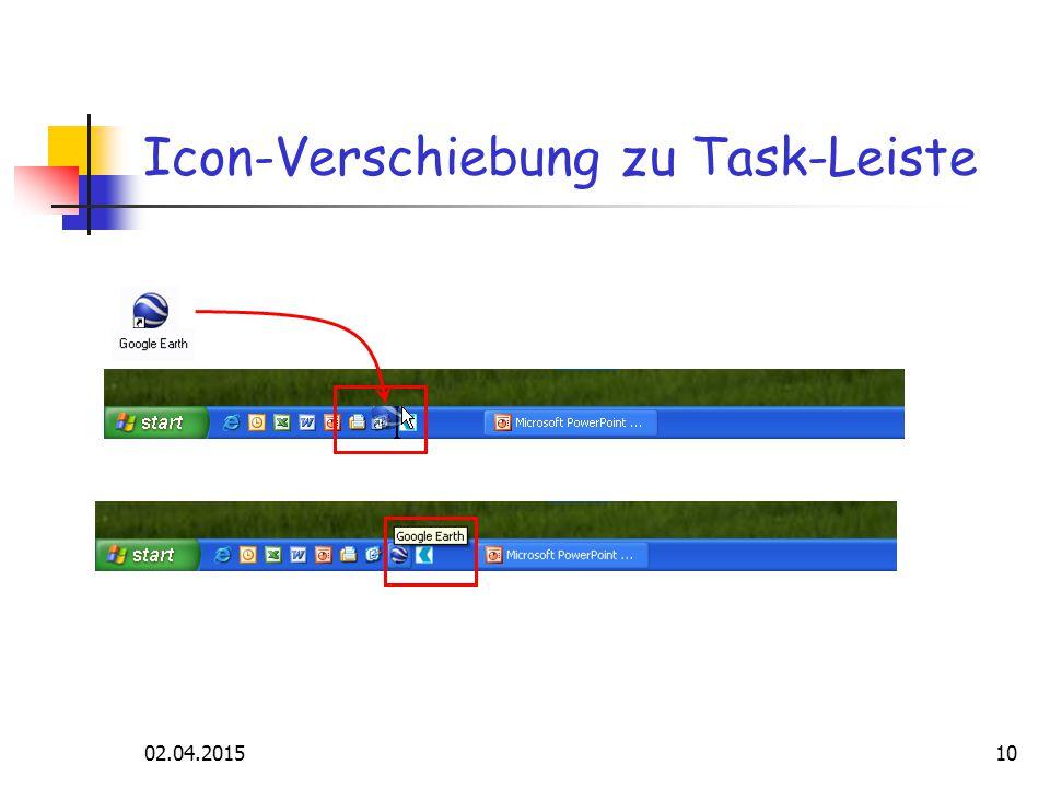 02.04.201510 Icon-Verschiebung zu Task-Leiste