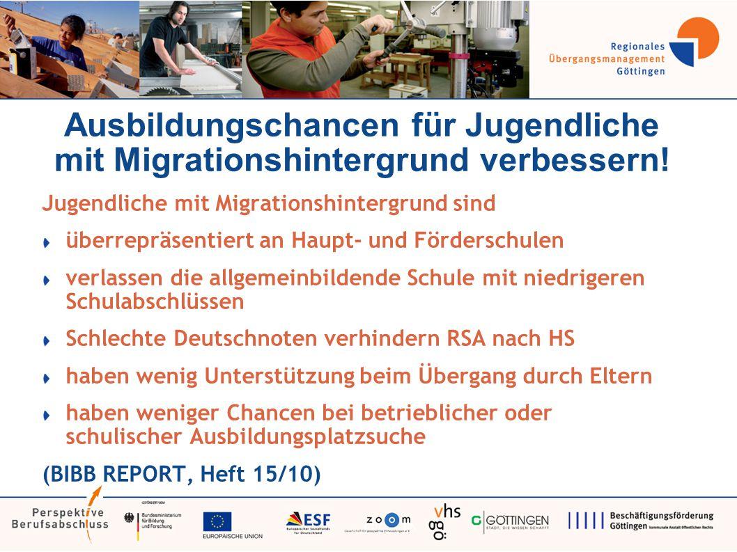 Ausbildungschancen für Jugendliche mit Migrationshintergrund verbessern.