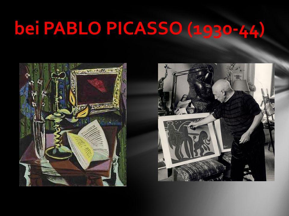bei PABLO PICASSO (1930-44)