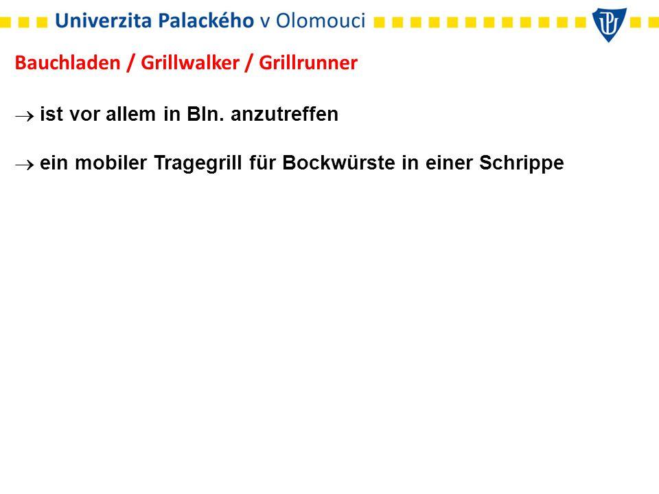 Bauchladen / Grillwalker / Grillrunner  ist vor allem in Bln.