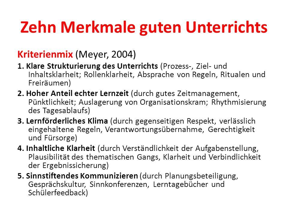 Zehn Merkmale guten Unterrichts Kriterienmix (Meyer, 2004) 1.